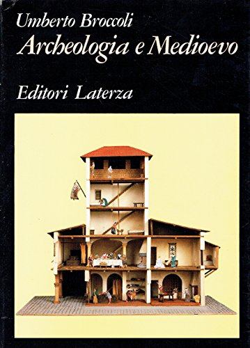 Archeologia e Medioevo