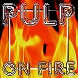Songtexte von Pulp - On Fire