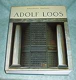 Adolf Loos. Leben und Werk.
