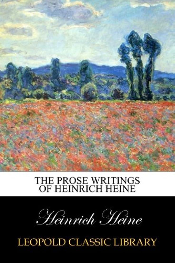 山積みのメンター優しさThe Prose Writings of Heinrich Heine