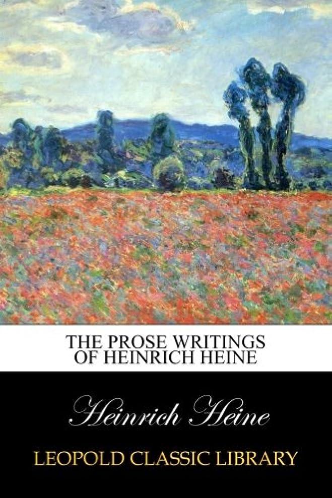 バクテリア排除する視線The Prose Writings of Heinrich Heine