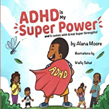 ADHD Is My Super Power and It Comes with Great Super Strength PDF