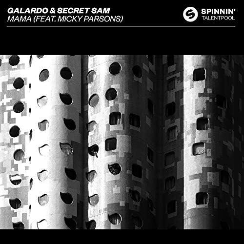 Galardo & Secret Sam feat. Micky Parsons