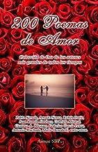 200 Poemas de Amor: Coleccion de Oro de la Poesia Universal (Spanish Edition) (Spanish) Paperback December 20, 2012