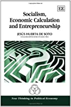 Socialism, Economic Calculation and Entrepreneurship (New Thinking in Political Economy)