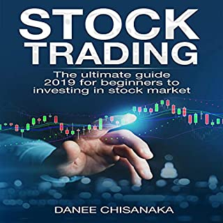 Stock Trading: The Ultimate Guide 2019 for Beginners to Investing in Stock Market audiobook cover art