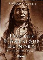 Les Indiens d'Amérique du Nord - Les portfolios complets d'Edward S. Curtis