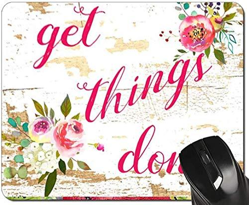 Inspirierende Zitat Mauspad erledigen Dinge erledigt Rosa Blumenmousepad Schreibtischzubehör für Frauen Bürogeschenke