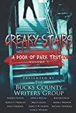 Creaky Stairs: A Book of Dark Truths: Volume 1