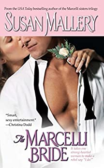 The Marcelli Bride (Marcelli Sisters of Pleasure Road Book 4) by [Susan Mallery]