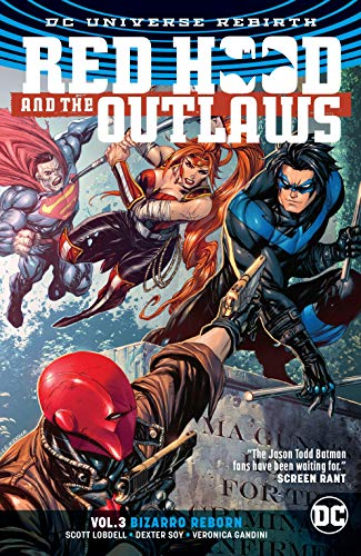 Red Hood and the Outlaws (2016-) Vol. 3: Bizarro Reborn (English Edition)