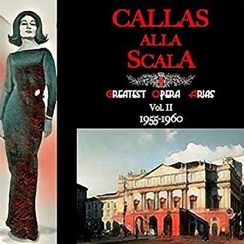 Callas alla Scala · Greatest Opera Arias Vol.II · 1955-1960