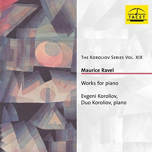 Ravel-Works for Piano-the Koroliov S