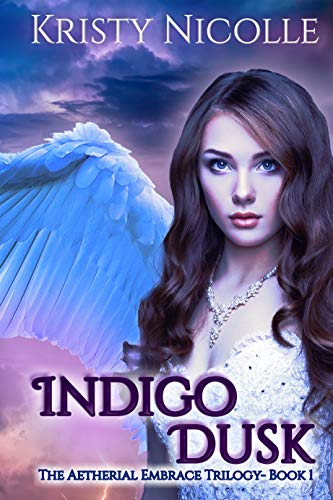 Indigo Dusk: A Fallen Angel Fantasy Romance (The Aetherial Embrace Trilogy Book 1)