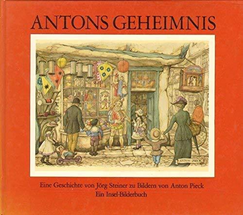 Antons Geheimnis