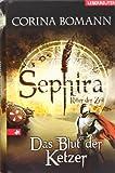 Das Blut der Ketzer: Sephira - Ritter der Zeit