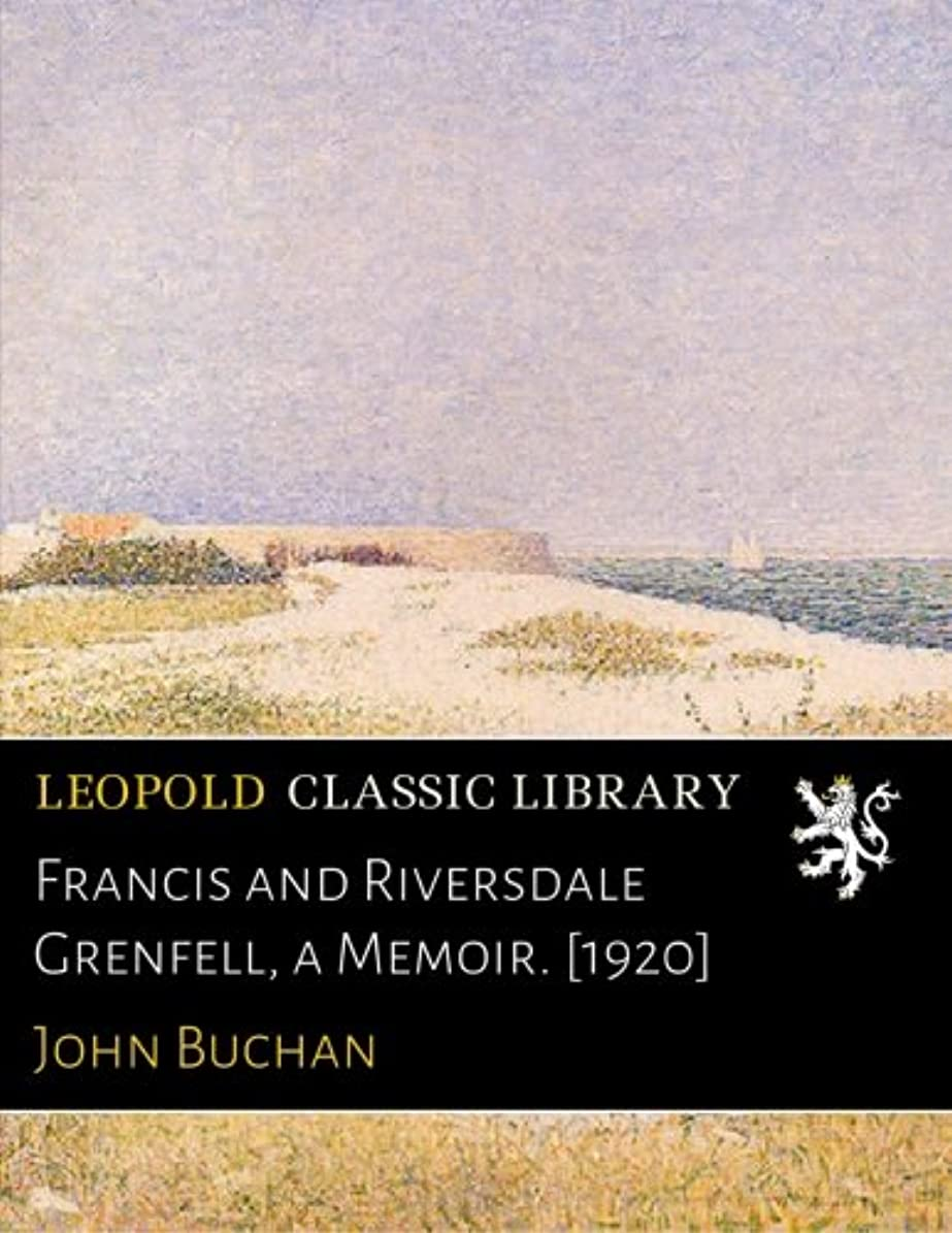 感覚シャツプーノFrancis and Riversdale Grenfell, a Memoir. [1920]