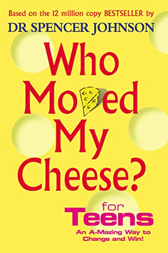 『Who Moved My Cheese For Teens』のトップ画像