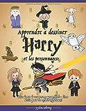Apprendre à dessiner Harry et les personnages - Plus de 40 de vos personnages préférés - livre dessin pour les enfants (officieuse)