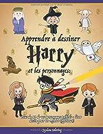 Apprendre à dessiner Harry et les personnages - Plus de 40 de vos personnages préférés - livre dessin pour les enfants (officieuse) de Joydom Coloring