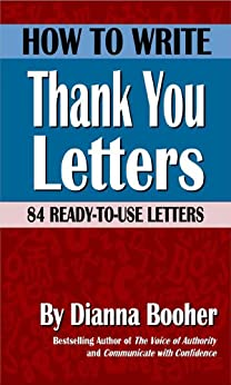 How to Write Thank You Letters: 84 Ready-to-Use Letters