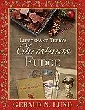 Lieutenant Terry's Christmas Fudge