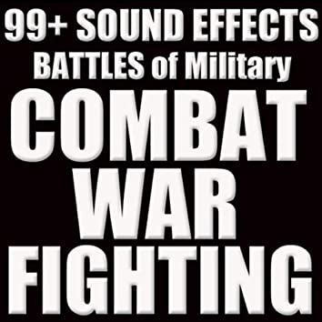 SOUND EFFECTS: BATTLES, COMBAT, WAR, MILITARY, FIGHTING SFX