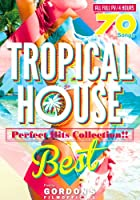 Tropical House Best