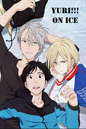 """Yuri!!! on Ice: Japanese Anime Gift For Teen Girls Boys Men Women, Anime Notebooks For School, Perfect For Drawing, Writing, To Do List, Planning.. ... Lined Notebook (6""""x""""9 In, 100 Pages)"""