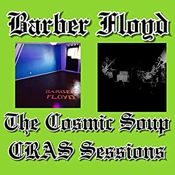 The Cosmic Song / Cras Sessions