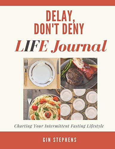 Delay, Don't Deny LIFE Journal