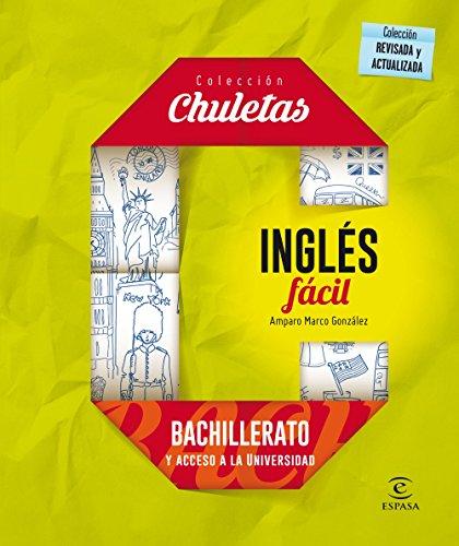 Inglés Fácil Para Bachillerato - 9788467044577 (CHULETAS)