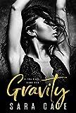 Gravity: A Billionaire Romance (Wilde Boys Book 1)