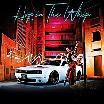 Hop in The Whip (feat. Redeyez KBZ & De ~ Rail)