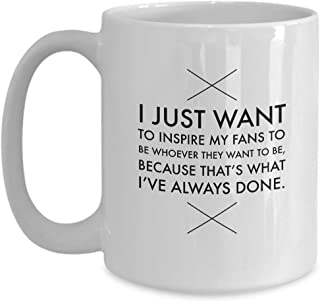 Kylie Jenner White Coffee Mug 15 oz Ceramic Novelty Tea Cup - Love Happiness Be Original Unique - Quote Gift Idea