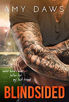 Blindsided: A Best Friends to Lovers Standalone by [Amy Daws]
