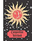 Composition Notebook: Vintage Sun, Moon, and Stars (WIDE RULED) - Writing Gift for Witches, Wizards, Kids and Adults