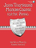 John Thompson's Modern Course for the Piano: Second Grade - Book/Audio (John Thompson's Modern Course for the Piano Series)