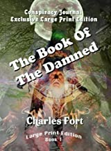 The Complete Works Of Charles Fort - Large Print Edition (4 Book Set)