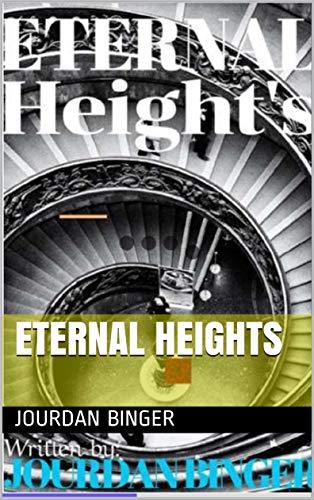 Eternal Heights (English Edition)