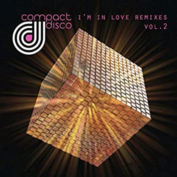 I'm in Love Remixes, Vol. 2