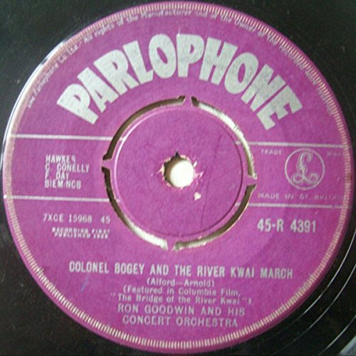 Colonel Bogey And The River Kwai March / Laughing Sailor - Ron Goodwin And His Orchestra 7' 45