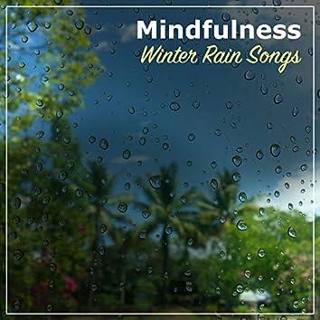#21 Mindfulness Winter Rain Songs