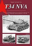TANKOGRAD 2011 T 34 NVA Der Panzer T-34 und seine Varianten im Dienste der NVA der DDR