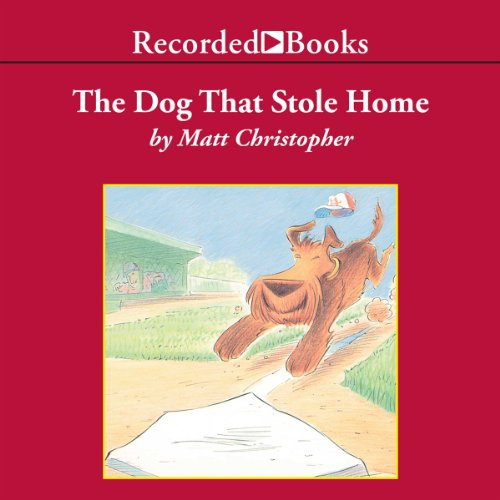 The Dog That Stole Home cover art