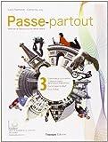 Passe-partout. Méthode de français pour les élèves italiens. Per la Scuola media. Con CD Audio. Con espansione online (Vol. 3)