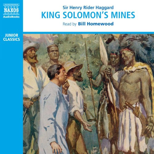 King Solomon's Mines                     By:                                                                                                                                 Sir Henry Rider Haggard                               Narrated by:                                                                                                                                 Bill Homewood                      Length: 3 hrs and 39 mins     Not rated yet     Overall 0.0