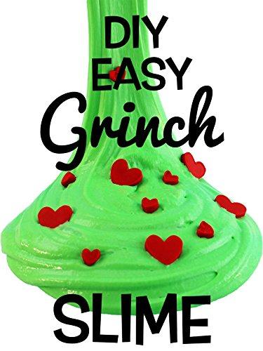 Diy Easy Grinch Slime