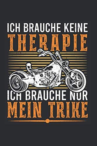 Trike Notizbuch: Trike Therapie Triker Biker Dreirad Trikefahrer / 6x9 Zoll / 120 gepunktete Seiten Seiten