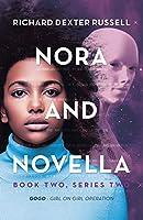 Nora and Novella